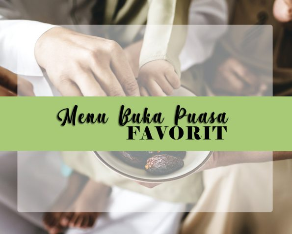 menu buka puasa favorit